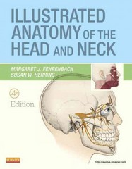 Illustrated Anatomy of the Head and Neck 4th Edition 9781437724196 1437724191