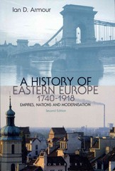 A History of Eastern Europe 1740-1918 2nd edition 9781849664882 1849664889
