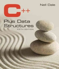 C++ Plus Data Structures 5th Edition 9781449646752 1449646751
