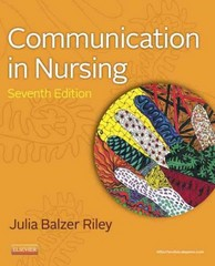Communication in Nursing 7th Edition 9780323083348 032308334X