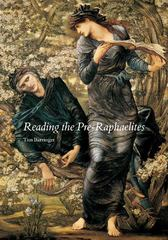 Reading the Pre-Raphaelites 1st Edition 9780300177336 030017733X