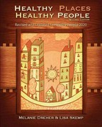 Healthy Places, Healthy People 2nd Edition 9781935476627 1935476629