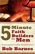 5-Minute Faith Builders for Men 0 9780736930574 0736930574