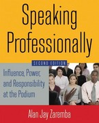 Speaking Professionally 2nd Edition 9780765629746 0765629747