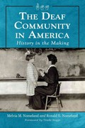 The Deaf Community in America 1st Edition 9780786463978 078646397X