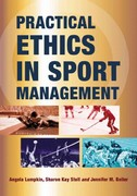 Practical Ethics in Sport Management 1st Edition 9780786463985 0786463988