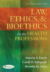 Medical Law, Ethics, & Bioethics for the Health Professions 7th edition 9780803630345 0803630344
