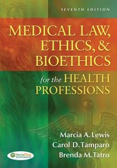 Medical Law, Ethics, & Bioethics for the Health Professions 7th Edition 9780803627062 0803627068