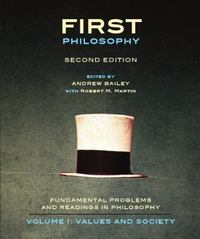 First Philosophy: Values and Society, Second Edition 2nd Edition 9781551119724 1551119722