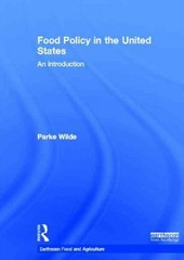 Food Policy in the United States 1st Edition 9781136329487 113632948X