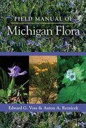 Field Manual of Michigan Flora 1st Edition 9780472118113 0472118110