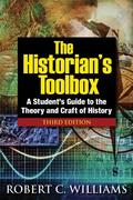 The Historian's Toolbox 3rd Edition 9780765633262 0765633264