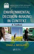 Environmental Decision-Making in Context 1st Edition 9781439885758 1439885753