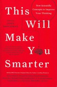 This Will Make You Smarter 1st Edition 9780062109392 0062109391