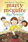 Marty McGuire Digs Worms! 0 9780545142472 0545142474