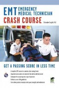 EMT (Emergency Medical Technician) Crash Course Book + Online 1st Edition 9780738670775 0738670774