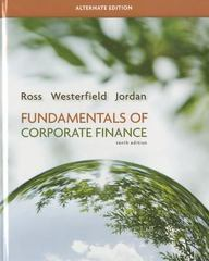 Fundamentals of Corporate Finance Alternate Edition 10th edition 9780077479459 0077479459