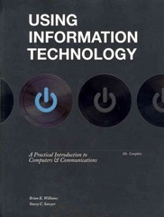 Using Information Technology 10e Complete Edition 10th edition 9780077470692 0077470699