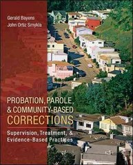 Probation, Parole, and Community-Based Corrections 1st Edition 9780078111501 0078111501