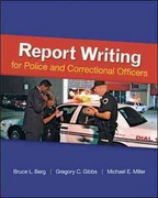 Report Writing for Police and Correctional Officers 1st edition 9780078111464 0078111463