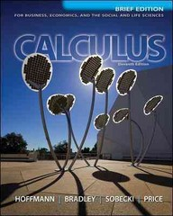 Calculus for Business, Economics, and the Social and Life Sciences, Brief Version 11th edition 9780073532387 007353238X