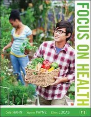 Focus on Health (Loose Leaf) 11th Edition 9780073529738 0073529737