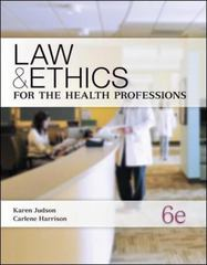 Law & Ethics for the Health Professions 6th edition 9780073374710 0073374717