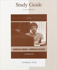 Study Guide To Accompany American Cinema / American Culture 4th edition 9780077443467 0077443462