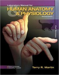 Laboratory Manual for Human Anatomy & Physiology 2nd Edition 9780073378220 0073378224
