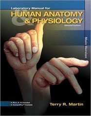 Laboratory Manual for Human Anatomy & Physiology 2nd Edition 9780077353063 0077353064
