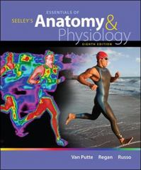 Seeley's Essentials of Anatomy and Physiology 8th Edition 9780073378268 0073378267