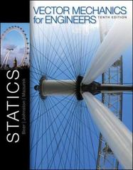 Vector Mechanics for Engineers 10th Edition 9780077402280 0077402286