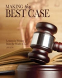 Making the Best Case 1st Edition 9780757590900 075759090X