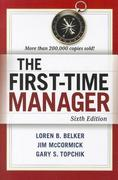The First-Time Manager 6th Edition 9780814417836 0814417833