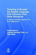 Teaching to Exceed the English Language Arts Common Core State Standards 2nd Edition 9781317529156 1317529154