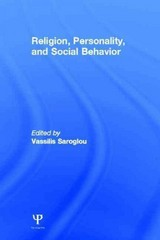 Religion, Personality, and Social Behavior 1st Edition 9781136449840 1136449841