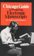 Chicago Guide to Preparing Electronic Manuscripts 0 9780226103938 0226103935