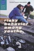 Risky Behavior among Youths 1st edition 9780226309972 0226309975