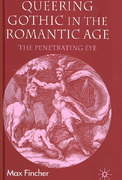 Queering Gothic in the Romantic Age 1st edition 9780230003477 0230003478