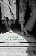 Ending Global Poverty 1st Edition 9780230606159 0230606156
