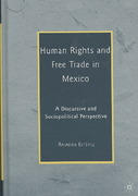 Human Rights and Free Trade in Mexico 1st edition 9780230606555 0230606555