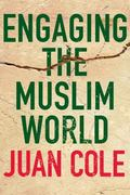 Engaging the Muslim World 1st edition 9780230607545 0230607543