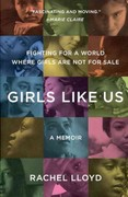 Girls Like Us 1st Edition 9780062105745 0062105744