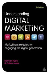 Understanding Digital Marketing 2nd Edition 9780749464271 0749464275