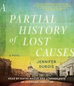 A Partial History of Lost Causes 0 9780307969286 0307969282