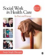 Social Work in Health Care 2nd Edition 9781452206202 1452206201