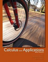 Calculus with Applications, Brief Version plus MyMathLab/MyStatLab -- Access Card Package 10th edition 9780321760012 0321760018