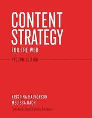 Content Strategy for the Web 2nd Edition 9780321808301 0321808304