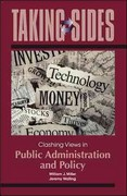 Taking Sides: Clashing Views in Public Administration and Policy 1st Edition 9780078050404 0078050405