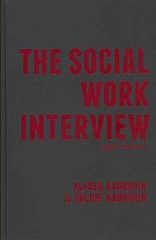 The Social Work Interview 5th Edition 9780231135801 0231135807